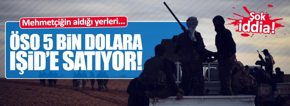 """""""Mehmetçik alıyor ÖSO satıyor"""""""