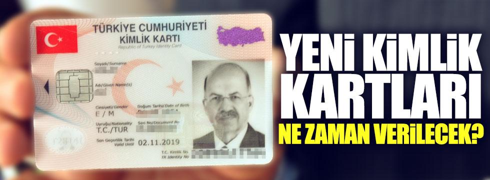 Yeni kimlik kartları ne zaman verilecek, başvurular nasıl yapılacak?
