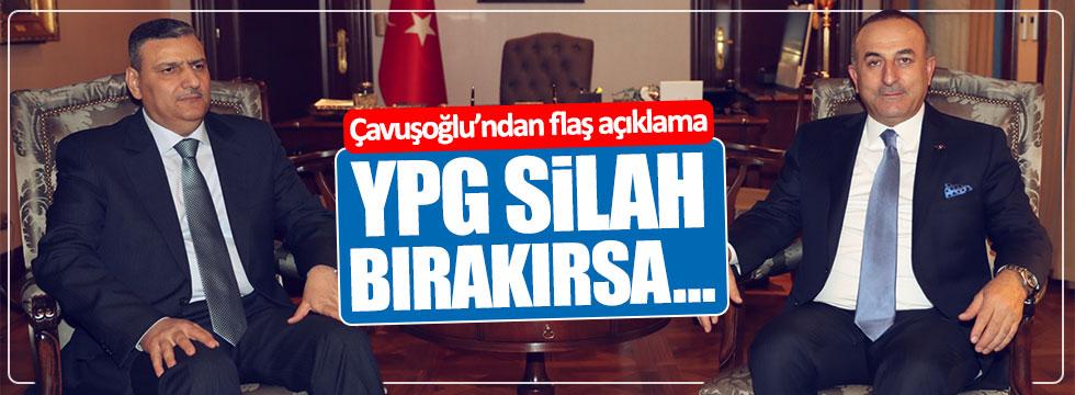 """Çavuşoğlu: """"YPG silah bırakırsa..."""""""