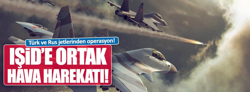 Türk ve Rus jetlerinden ortak opersasyon