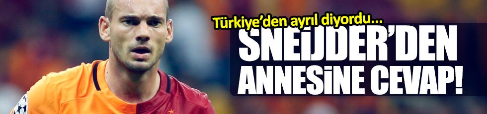 Sneijder'den annesine cevap