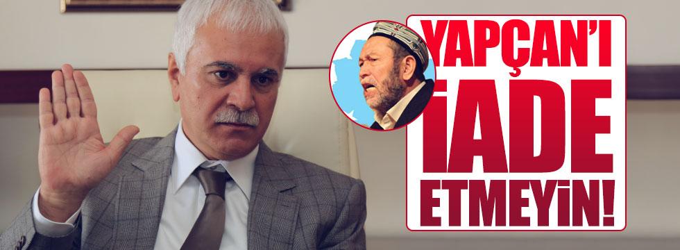 Uygur Türkü Yapçan Çin'e iade edilmemeli