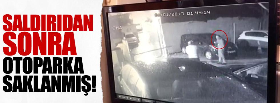 Reina saldırganı otoparka saklanıp polisi gözlemiş