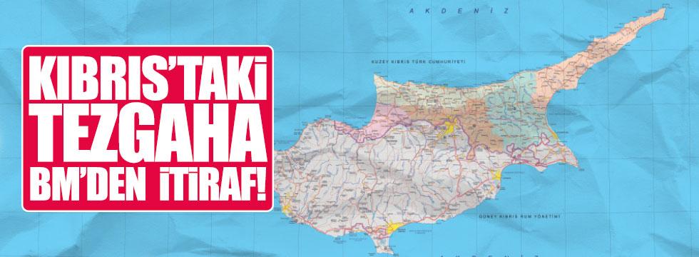 Kıbrıs tezgahına BM'den itiraf