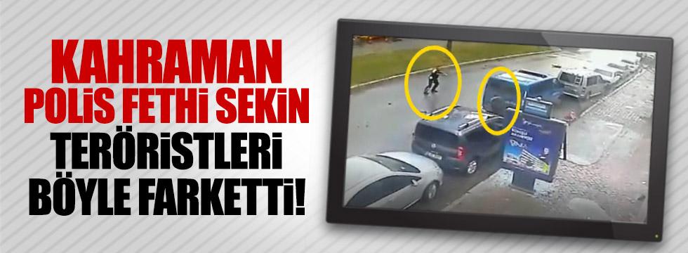 Şehit polis Fethi Seki o saldırıyı böyle önledi
