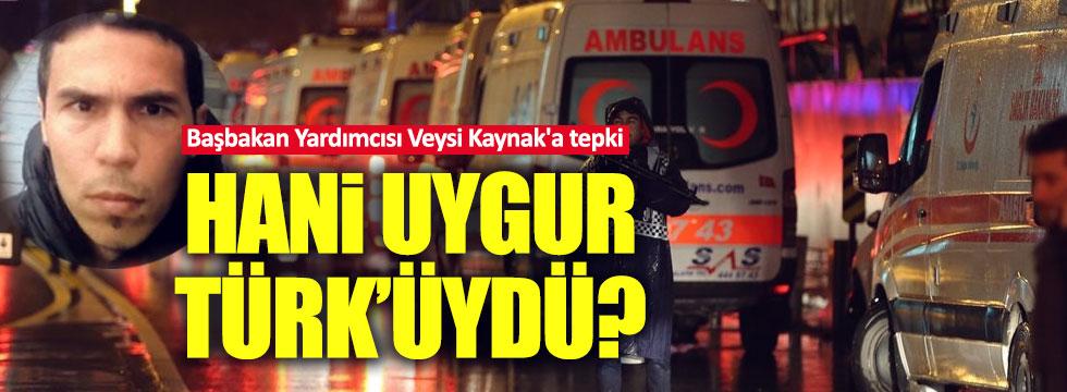 Tümtürk: Teröriste 'Uygur' diyen Veysi Kaynak'a kırgınız