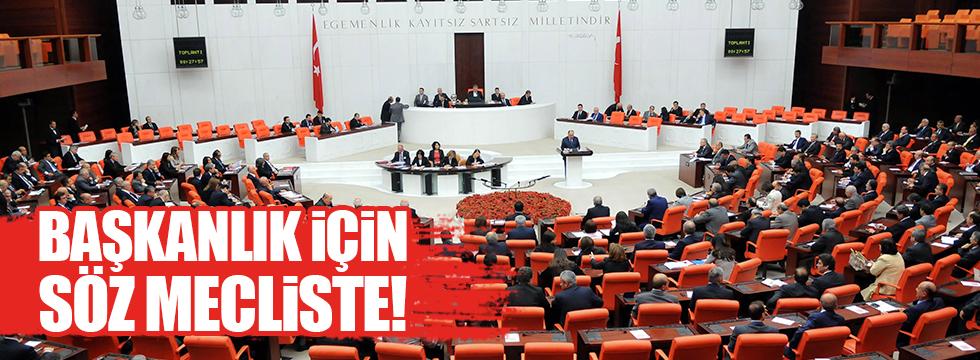 Meclis'te gündem başkanlık sistemi
