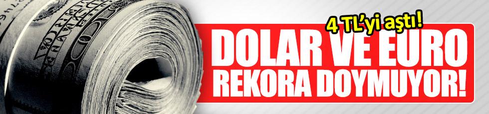 Dolar ve euro rekora doymuyor