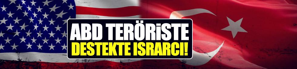 ABD teröristlere destekte ısrarlı!