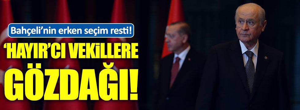 """""""Devlet Bahçeli 'hayır'cı vekillere rest çekiyor"""""""