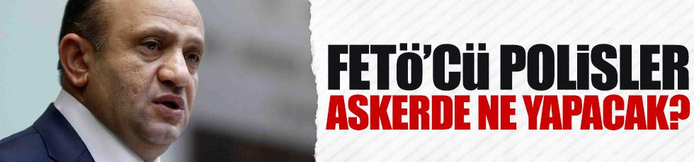 Bakan Işık'tan askere gidecek FETÖ'cü polisler için açıklama
