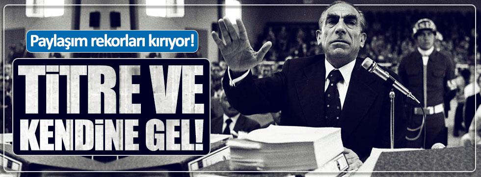 Alparslan Türkeş'in 'Başkanlık' sözleri paylaşım rekoru kırıyor