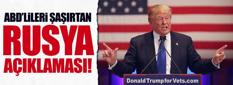 Trump'tan çarpıcı Rusya açıklaması