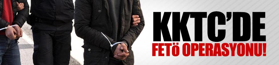 KKTC'de FETÖ operasyonu