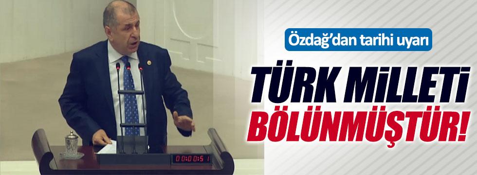 """Ümit Özdağ: """"Türk milleti bölünmüştür!"""""""