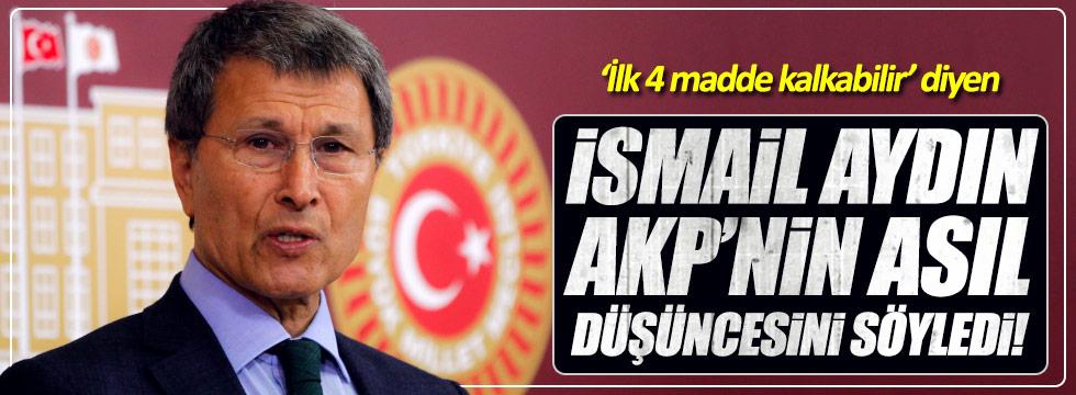 Halaçoğlu: İsmail Aydın, AKP'nin asıl düşüncesini söyledi