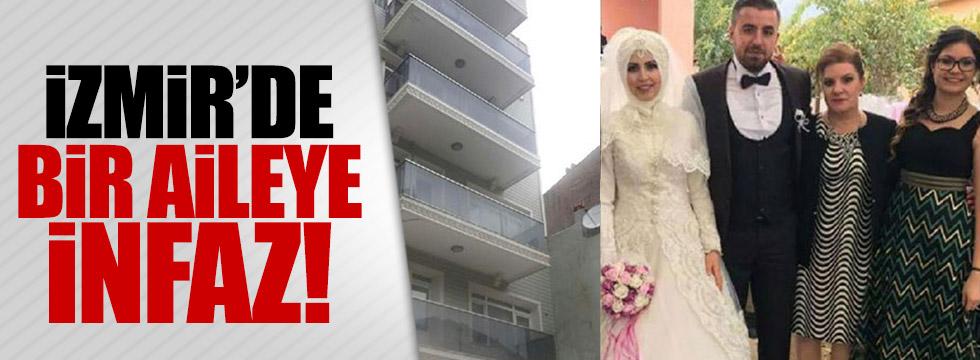 İzmir'de bir aileye infaz