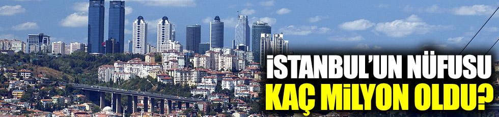 İstanbul'un nüfusu kaç milyon oldu?