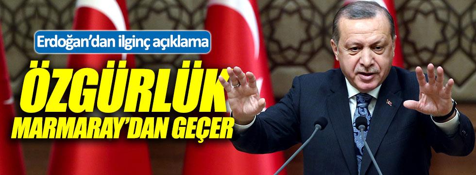 Erdoğan: Özgürlük Marmaray'dan geçer