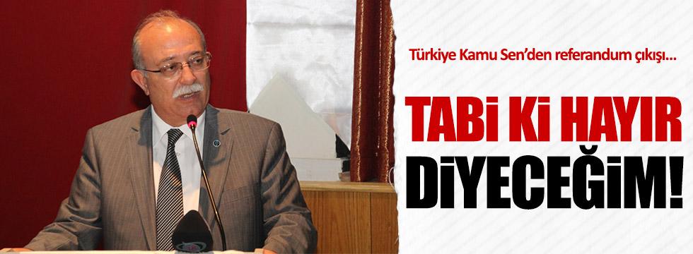 Türkiye Kamu Sen'den referandum çıkışı!