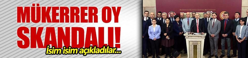 CHP'li vekiller, mükker oy kullanan AKP'lileri açıkladı