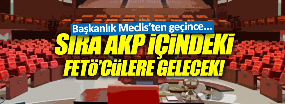 AKP'deki FETÖ'cülere operasyon