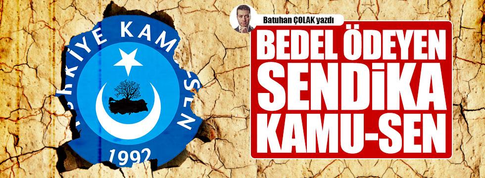 Bedel ödeyen sendika: Türkiye Kamu-Sen