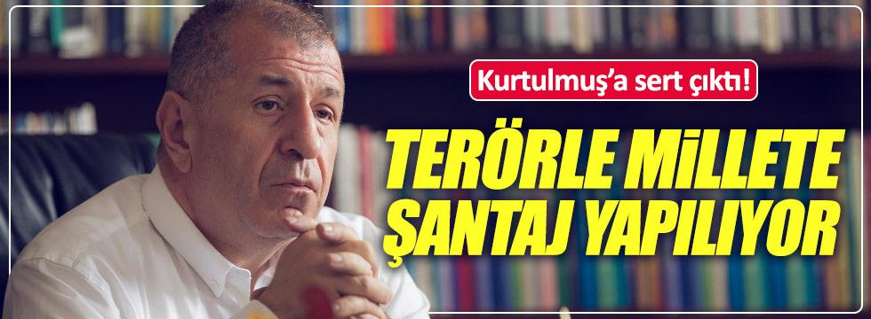 Ümit Özdağ: Türk milletine terörle şantaj yapılıyor