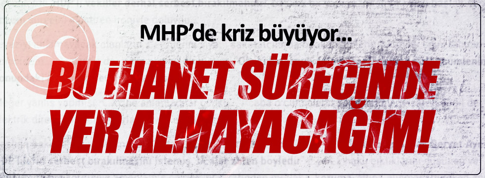 MHP Kartal Kadın Kolları Başkanı: Bu ihanet sürecinde yer almayacağım