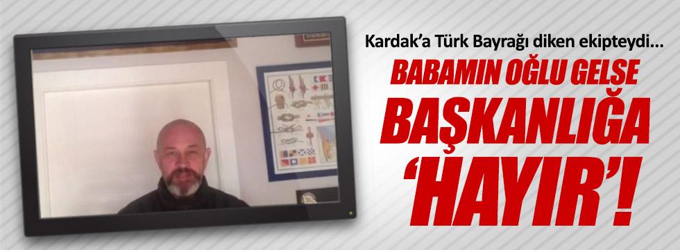 Ali Türkşen'den Kardak'lı 'hayır'