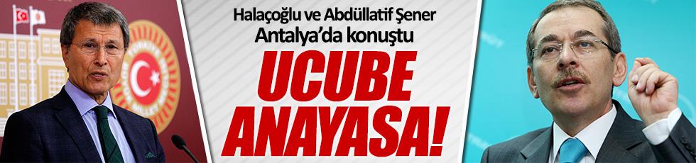 Abdüllatif Şener ve Halaçoğlu'ndan Başkanlık açıklaması