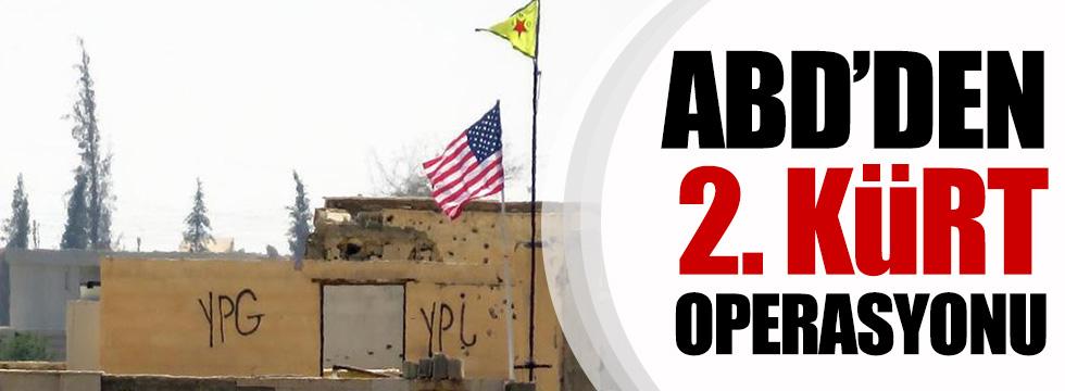 ABD'DEN 2. Kürt operasyonu!