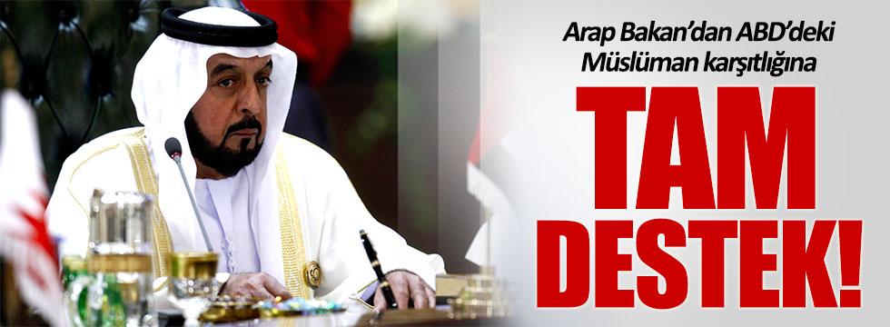 Arap Bakandan Müslüman karşıtı politikaya tam destek