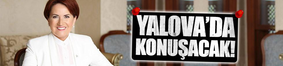Meral Akşener, Yalova'dan seslenecek!