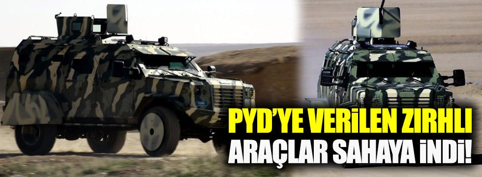 PYD'ye verilen zırhlı araçlar sahaya indi!