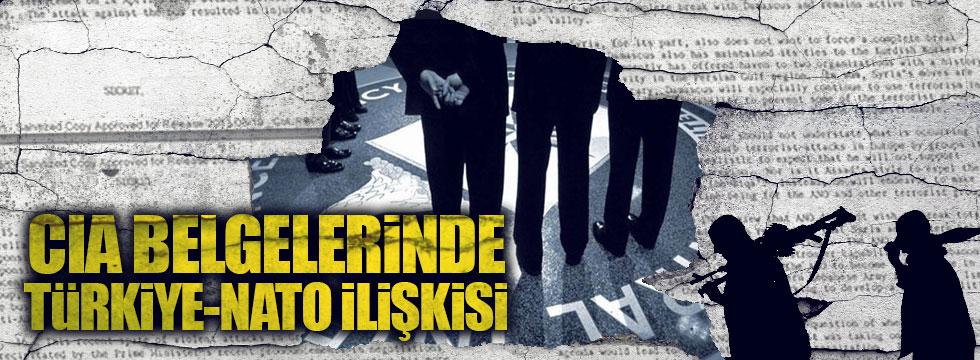 CIA Belgelerinde Türkiye-NATO ilişkisi!