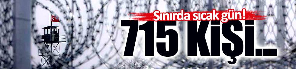 1 günde sınırda 715 kişi yakalandı