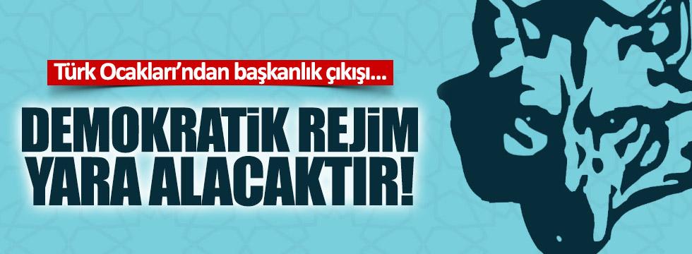 Türk Ocakları'ndan Başkanlık çıkışı