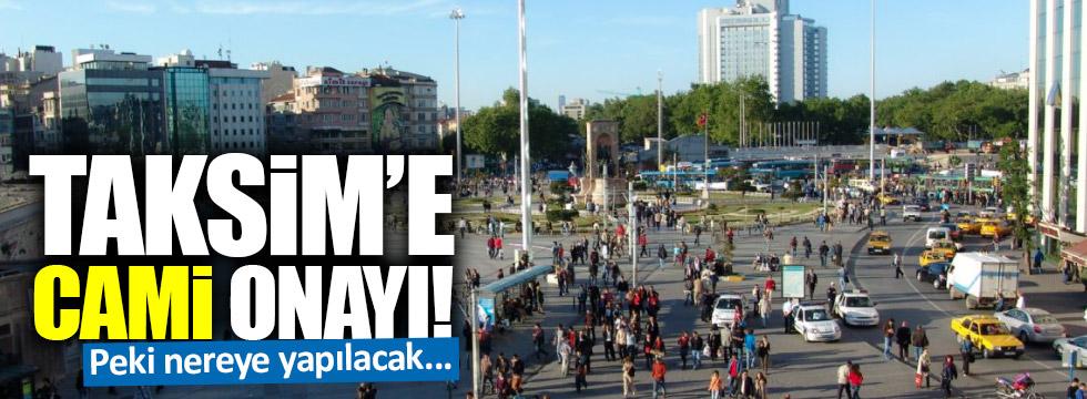 Taksim'e camiye onay