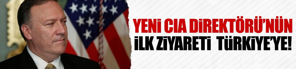 CIA Direktörü'nden il ziyaret Türkiye'ye