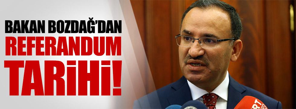 Bakan Bozdağ referandum için tarih verdi!