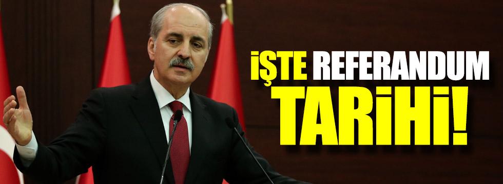 """Referandum 16 Nisan'da"""