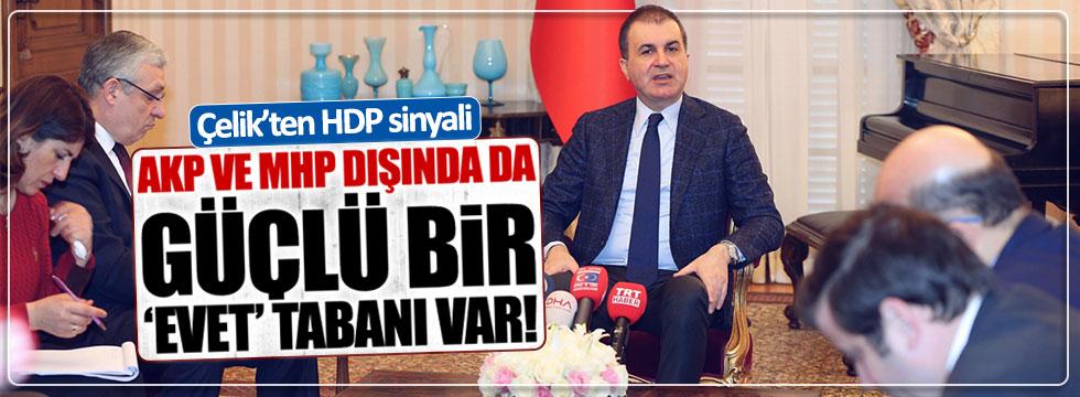 AKP'li Çelik'ten 'HDP evet diyecek' sinyali
