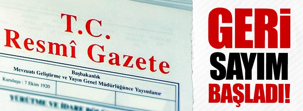 Resmi Gazete'de yayınlandı, geri sayım başladı!
