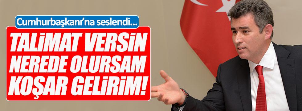 """Feyzioğlu: """"Talimat versin, nerede olursam koşar gelirim!"""""""