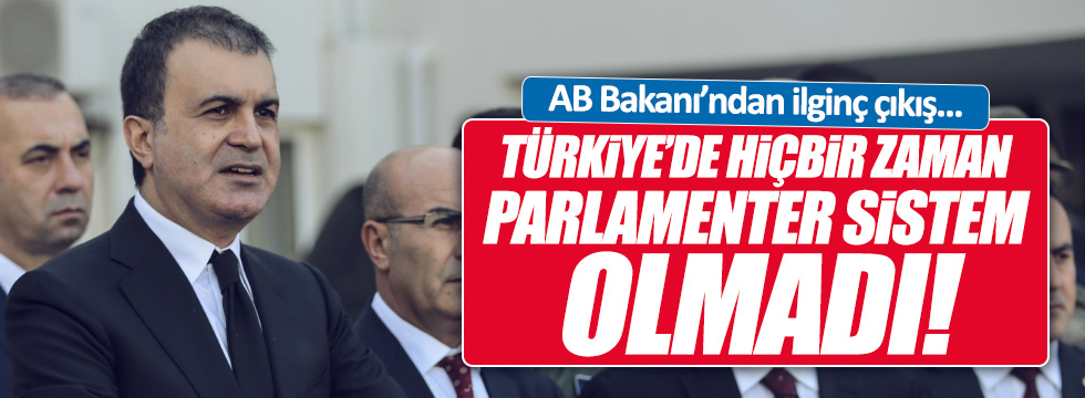 """Çelik: """"Hiçbir zaman parlamenter rejim olmadı"""""""