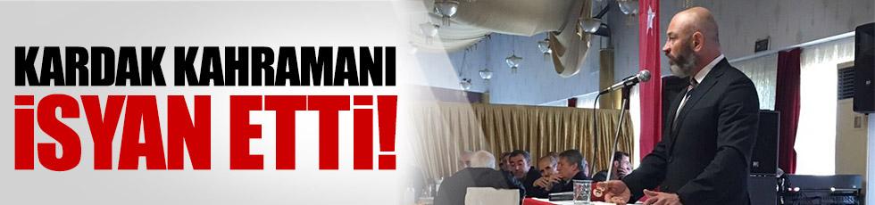 Kardak kahramanı Ali Türkşen isyan etti!