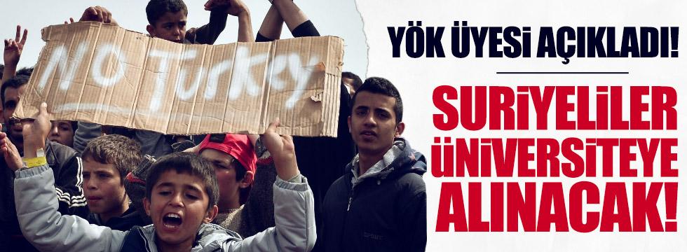 Suriyeliler üniversitelere yerleştirilecek