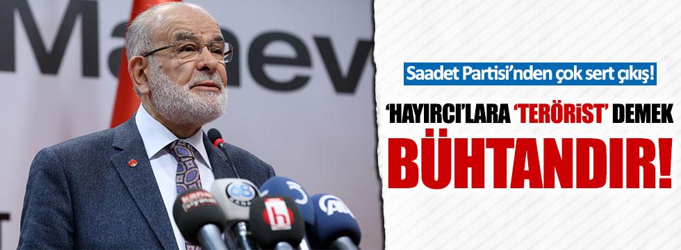 Karamollaoğlu: 'Hayırcı'lara 'terörist' demek bühtandır!