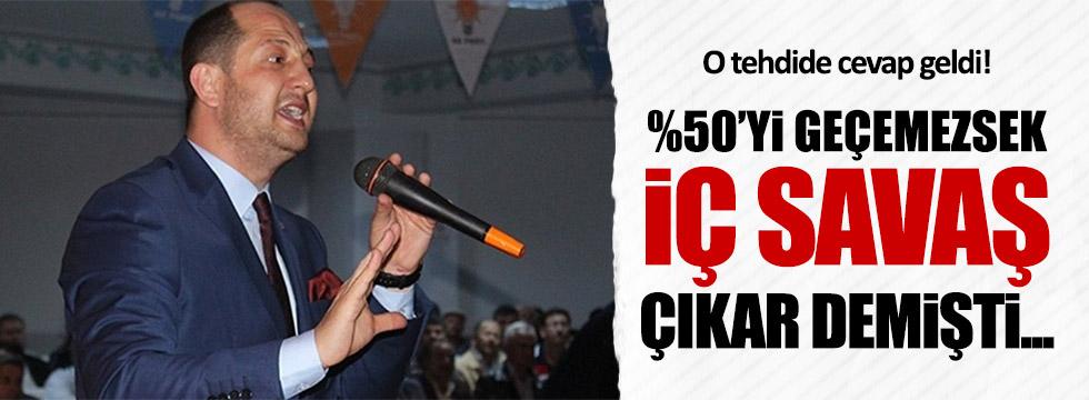AKP'li Erdem'in 'İç savaş' tehdidine cevap geldi!